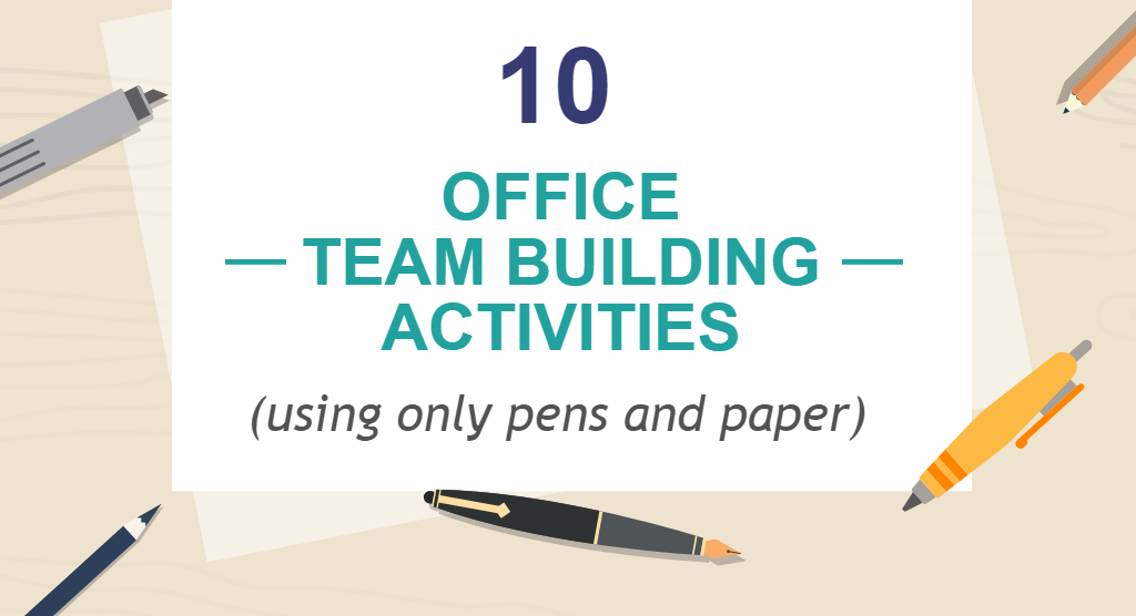 10 Office Team Building Activities Using Only Pens And
